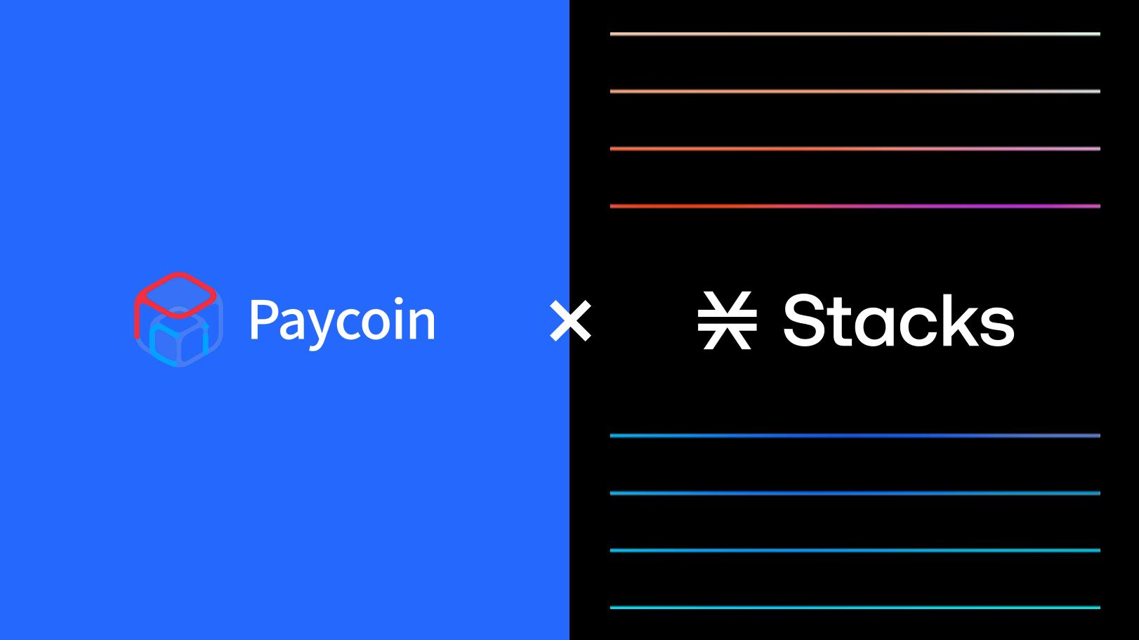 Paycoin将与Stacks展开合作,为用户带来新的支付方式,并支持比特币流动性挖矿-启示财经